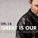 Artist of the Month– Chris Tomlin